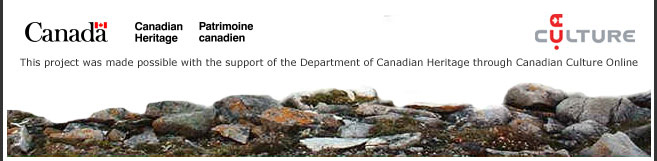 This project was made possible with the support of the Department of Canadian Heritage through Canadian Culture Online.